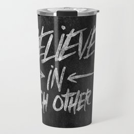 Take Care of Each Other, Part 3 Travel Mug
