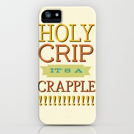 Holy Crip It's A Crapple! iPhone Case