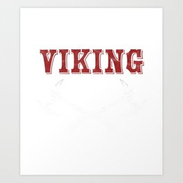 Greatest Viking Ever Awesome Norsemen Myth Scandinavian Northman Gift Art Print