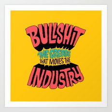 The Grease That Moves The Industry Art Print