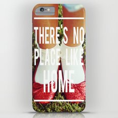 there's no place like home iPhone 6 Plus Slim Case