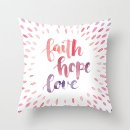 Faith Hope Love. Watercolor lettering. Ombre starburst. Throw Pillow