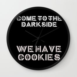 We Have Cookies Wall Clock