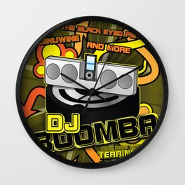 DJ Roomba: Back From the Dead and Tearing It Up! Wall Clock