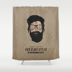 Heebster—We take our Hebrew vintage. Shower Curtain