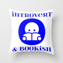 Introvert & Bookish Throw Pillow