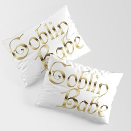 Labyrinth Goblin Babe (white bg) Pillow Sham