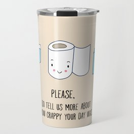 How was your day Travel Mug