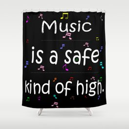 Music is a safe Famous Guitars Inspirational Motivational Quotes Shower Curtain