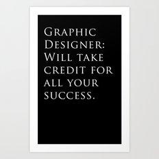 Graphic Designer: Art Print