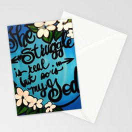THE STRUGGLE IS REAL BUT Stationery Cards
