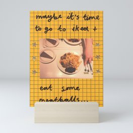 eat some meatballs Mini Art Print