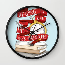 Reading is One of Life's Best Adventures Wall Clock