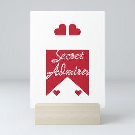 Cute & lovely Admirer Tee Design Admirer loves you Mini Art Print