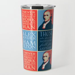 Alexander Hamilton Quotes Travel Mug
