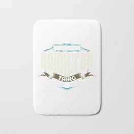 It's A Hamilton Thing You Wouldn't Understand Bath Mat