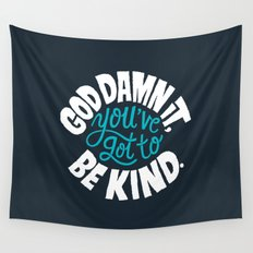 Be Kind. Wall Tapestry