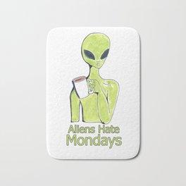 aliens hate mondays Bath Mat