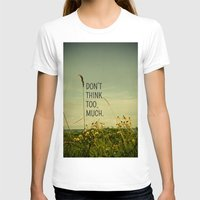 photograph T-shirts featuring Travel Like A Bird Without a Care by Olivia Joy StClaire