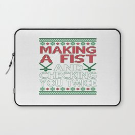 Making A Fist And Checking You Twice Laptop Sleeve
