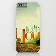 I Think I Love You iPhone 6s Slim Case