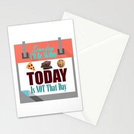 Someday I'll Be Skinny Stationery Cards