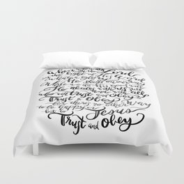 Trust and Obey - Hymn - BW Duvet Cover