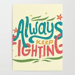 Always Keep Fighting Poster