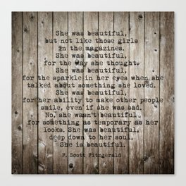 She was beautiful by F. Scott Fitzgerald #woodbackground #poem Canvas Print