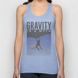 Gravity Is A Myth Rock Wall Climbing Unisex Tank Top