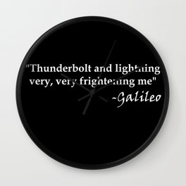 Galileo Quote Thunderbolt and Lightning white text Wall Clock
