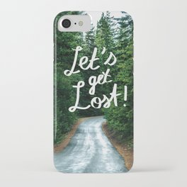 Let's get Lost! - Quote Typography Green Forest iPhone Case