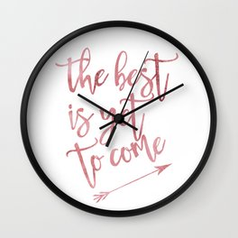The best is yet to come pink watercolor arrow Wall Clock