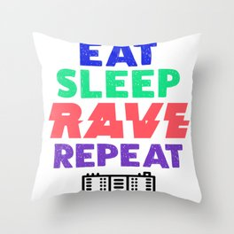 Clubbing DJ Music Lover Eat Sleep Rave Repeat Party Throw Pillow