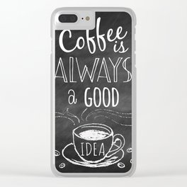 Coffee is always a good reason! Clear iPhone Case
