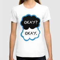 fault in our stars T-shirts featuring Okay? Okay. (The Fault in Our Stars) by All Things M