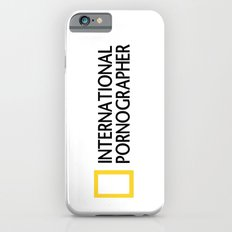 International Pornographer Slim Case iPhone 6s