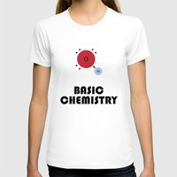 chemistry T-shirts featuring Basic Chemistry by Oinkasaurus