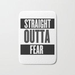 Straight Outta Fear Bath Mat