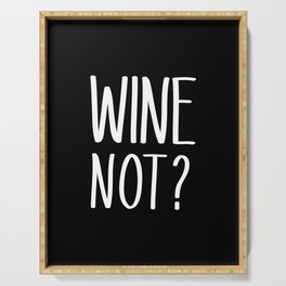 Wine Not? | Wine Lovers Serving Tray