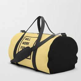 Work For Nachos Funny Quote Duffle Bag