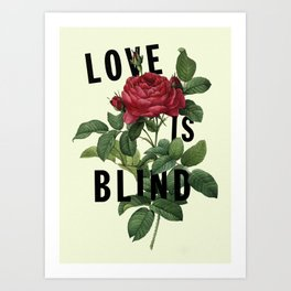 Love is Blind Art Print