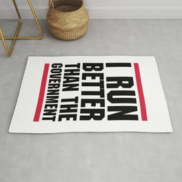 Run Better Than Government Funny Gym Quote Rug
