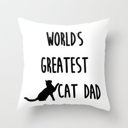 World's Greatest Cat Dad Throw Pillow