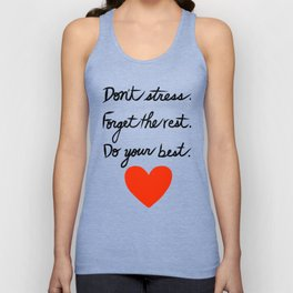 Don't Stress Forget the Rest Do Your Best Unisex Tank Top