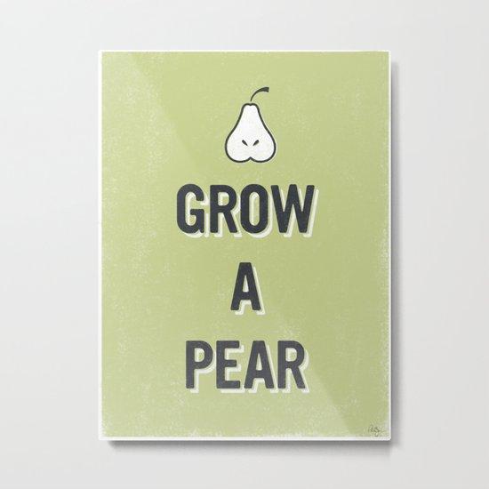 Grow A Pear Metal Print