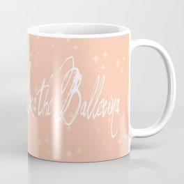 The Paranoid Ballerina Coffee Mug