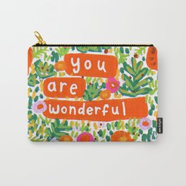 You Are Wonderful Carry-All Pouch