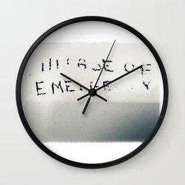 In Case of Emergency Wall Clock