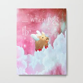 When Pigs Fly - Pink Sky Metal Print